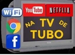 WI-FI E TV TUBO COM NETFLIX