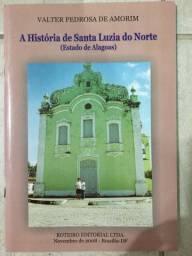 Livro A História de Santa Luzia do Norte estado de Alagoas