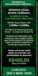 1.500ha - bioma Cerrado-Unidade de conservação-reserva legal ou garantia