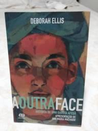 A Outra Face; a história de uma garota afegã - Deborah Ellis - Editora Ática