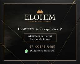 Elohim Portas contrata Lixador de portas com experiencia