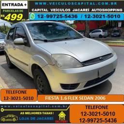 Fiesta Sedan 2006 Parcelas de 499 reais ao mês 1.6 Flex