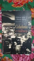 Cidadania e violência - Gilberto Velho e Marcos Alvito