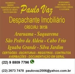 Despachante de Imóveis em Araruama Saquarema Iguaba Grande Silva Jardim RJ
