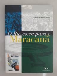 Livro O Rio corre para o Maracanã