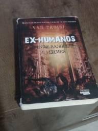 Ex-humanos; entre sangue e vermes.