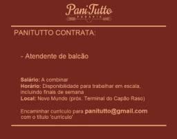 Título do anúncio: Panitutto contrata Atendente de Balcão com experiência (folguista)