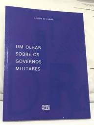 Livro: Um olhar sobre os governos militares