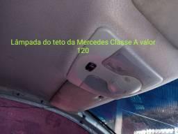Lâmpada do teto da Mercedes Classe A valor 120