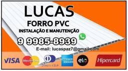 Lucas Forro Pvc instalação e Manutenção