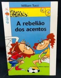 Livro: A Rebelião Dos Acentos