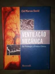 Ventilação Mecânica. Da Fisiologia A Prática Clinica