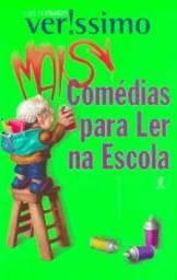Erico Veríssimo- Mais comédias para se ler na Escola