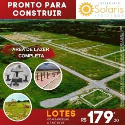 Título do anúncio: Loteamento Solaris, ideal para quem procurar construir imediato !!