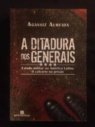 A Ditadura dos Generais - Agassiz Almeida