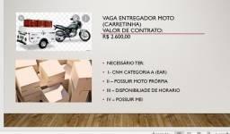 Título do anúncio: VAGA PARA ENTREGADOR CARRETINHA