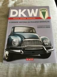Livro DKW a grande história da pequena maravilha