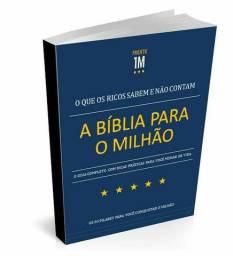 A BÍBLIA PARA O MILHÃO<br>O que os ricos sabem e não contam<br><br>