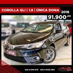 Título do anúncio: Corolla GLI Upper 1.8 - 2018 Única Dona (Paraiba Auto)