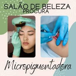 Título do anúncio: Vaga para micropigmentadora