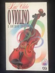 O Violino e outros contos - Luiz Vilela