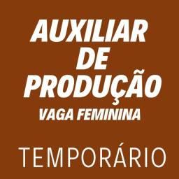 Título do anúncio: Vaga temporária / Auxiliar de produção / Vaga Feminina