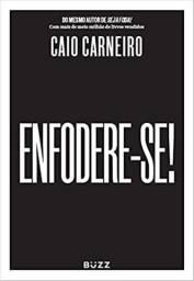 Livro Enfodere-se - Caio Carneiro - Novo e Lacrado