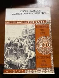 Livro Iconografia De Valores Impressos Do Brasil - 1979