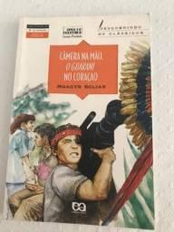 Livro Câmera na mão O Guarani no coracao