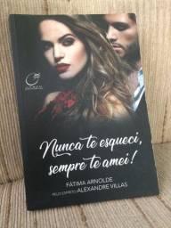 Livro: Nunca te esqueci, sempre te amei!