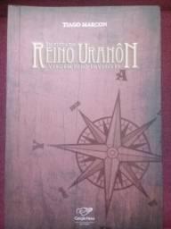 Em busca do Reino de Uranôn: Viagem pelo invisível