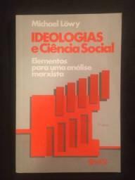 Ideologias e Ciência Social - Michael Lowy