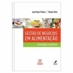 Gestão de Negócios Em Alimentação - Princípios e Práticos