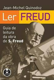 Ler Freud: Guia de Leitura da Obra de S. Freud
