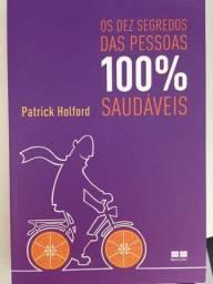 Livro Os Dez Segredos das Pessoas 100% Saudáveis