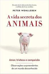 Livro A Vida Secreta dos Animais - Novo e Lacrado
