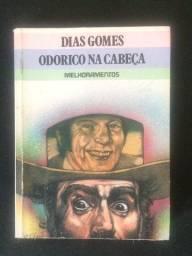 Odorico na Cabeça - Dias Gomes