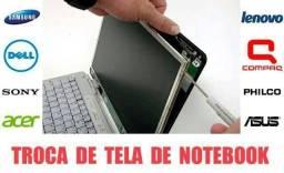Troca de Tela Display de Notebook