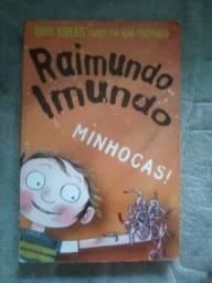 Raimundo Imundo: Minhocas. livro