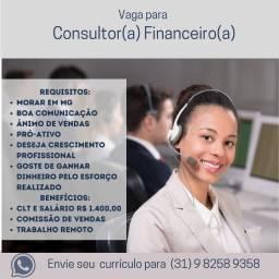 Título do anúncio: Temos vaga para: Consultor Financeiro