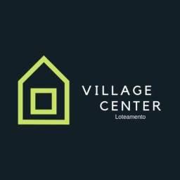 Loteamento Village Center