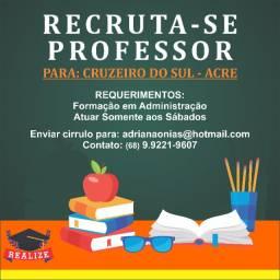 Recruta-se Professor para Cruzeiro do Sul