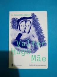 Valter Hugo Mãe - desumanização (novo)