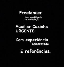 Título do anúncio: Auxiliar Cozinha Freelancer - $100,00