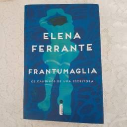 Livro Frantumaglia - os caminhos de uma escritora, de Helena Ferrante
