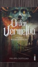 Livro  - Ordem Vermelha- filhos  da degradação- Felipe Castilho