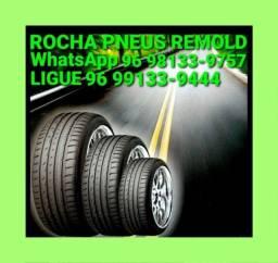 Título do anúncio: ROCHA PNEUS REMOLD