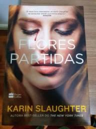 Título do anúncio: Livro Flores Partidas, Karin Slaughter