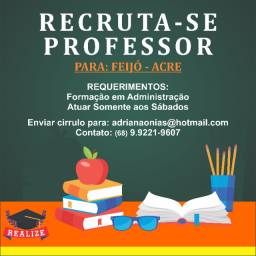 Recruta-se professor administração para Feijó