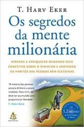 Os segredos da mente milionária (T. Harv Eker )